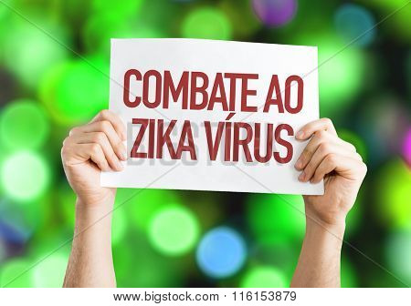 Against Zika Virus (in Portuguese) placard with bokeh background