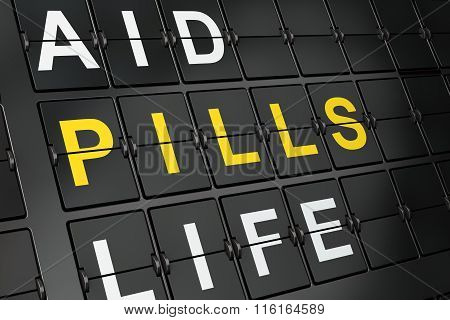 Medicine concept: Pills on airport board background
