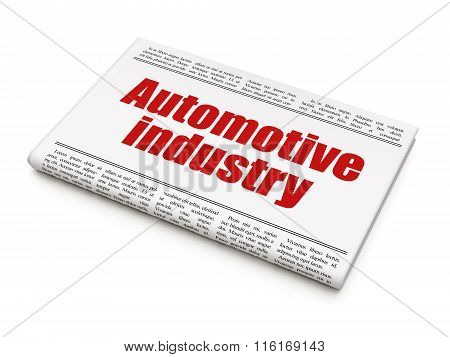 Manufacuring concept: newspaper headline Automotive Industry