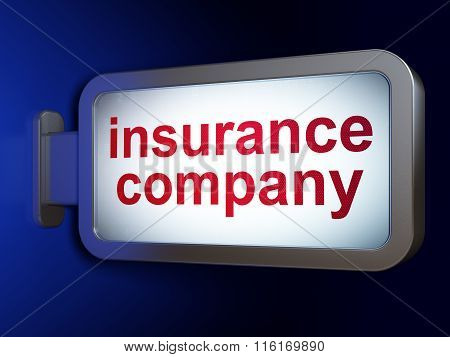 Insurance concept: Insurance Company on billboard background