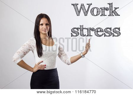Work Stress - Beautiful Businesswoman Pointing