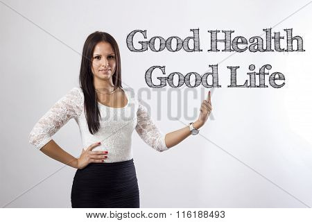 Good Health - Good Life   - Beautiful Businesswoman Pointing