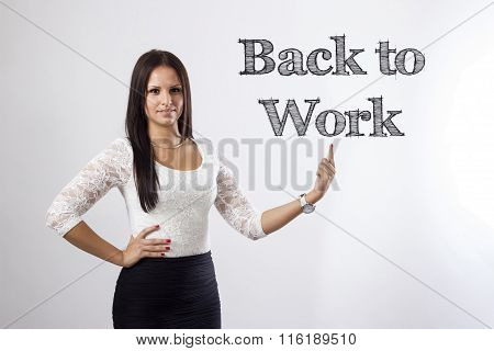 Back To Work - Beautiful Businesswoman Pointing