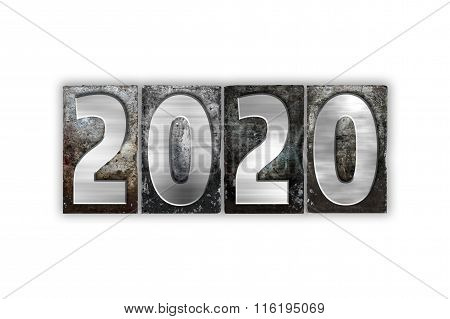 2020 Concept Isolated Metal Letterpress Type