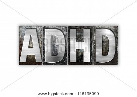 Adhd Concept Isolated Metal Letterpress Type