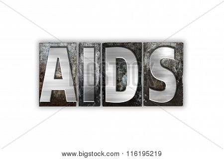 Aids Concept Isolated Metal Letterpress Type