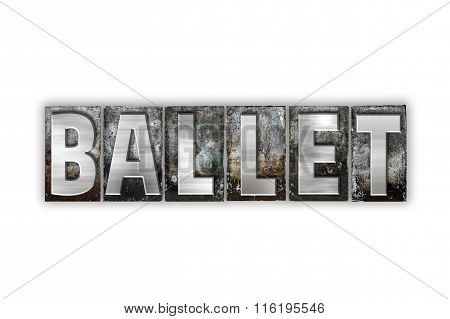 Ballet Concept Isolated Metal Letterpress Type