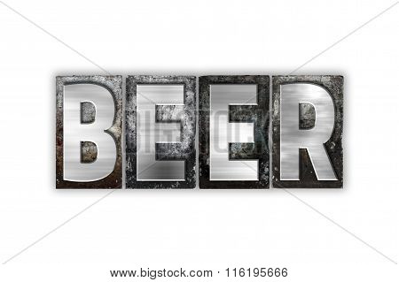 Beer Concept Isolated Metal Letterpress Type