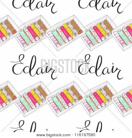 Eclair. Seamless pattern with french eclairs and calligraphy. Cakes on the white background
