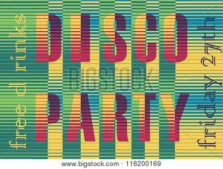 Disco Party Inscription. Striped  Colorful Letters
