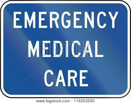 United States Mutcd Road Sign - Emergency Medical Care