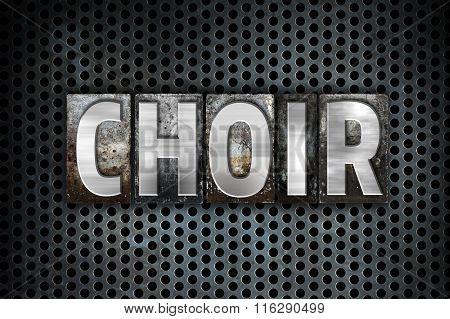 Choir Concept Metal Letterpress Type