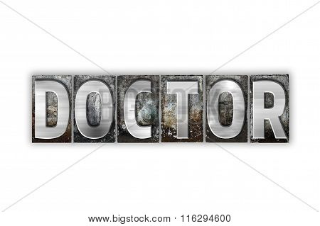 Doctor Concept Isolated Metal Letterpress Type