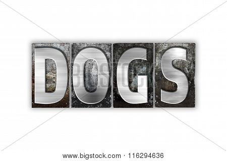 Dogs Concept Isolated Metal Letterpress Type
