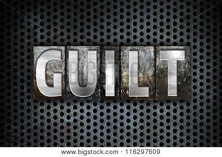 Guilt Concept Metal Letterpress Type