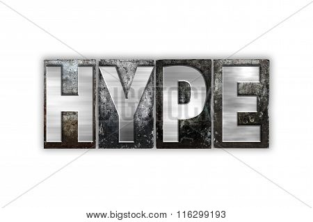 Hype Concept Isolated Metal Letterpress Type