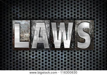Laws Concept Metal Letterpress Type