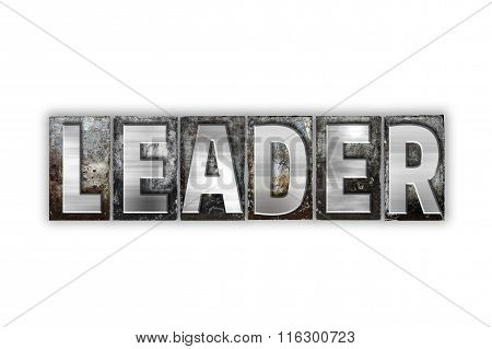 Leader Concept Isolated Metal Letterpress Type