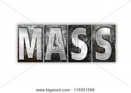 Mass Concept Isolated Metal Letterpress Type