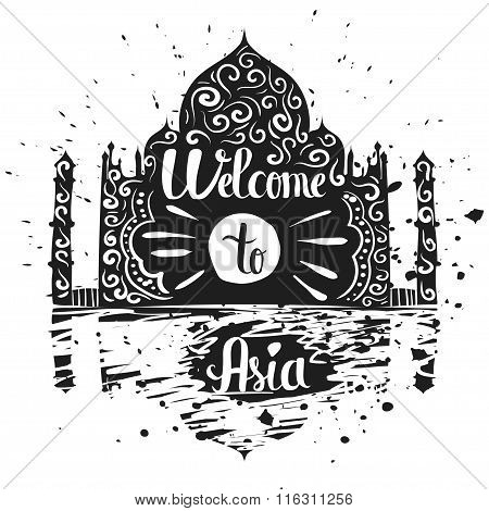 Hand Drawn Lettering Typography Poster. Welcome To Asia Travel Quote. Isolated Silhouette Of The Tem