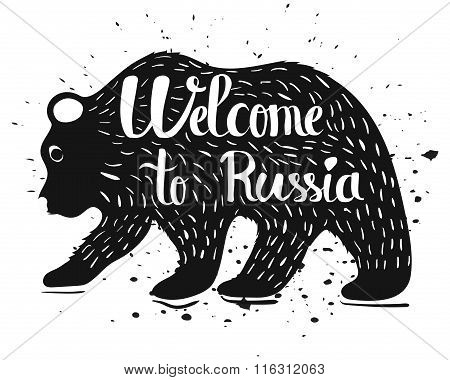 Vintage Handlettering The Poster Of Russia. Isolated Silhouette Of A Bear With Text On A White Backg