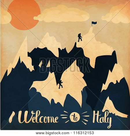 Vintage Handlettering Poster On The Theme Of Winter Tourism. Landscape Mountains Welcome To Italy .