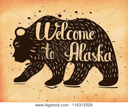 Handlettering A Vintage Poster Of Alaska, Usa. The Silhouette Of A Wild Bear With Text. Vector