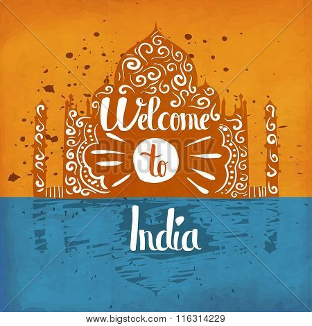 Vintage Retro Poster Handlettering On The Topic Of Tourism In India. Welcome To India.