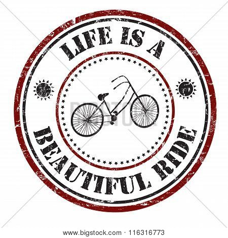 Life Is A Beautiful Ride Stamp