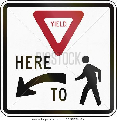United States Mutcd Regulatory Road Sign - Yield Here To Pedestrians