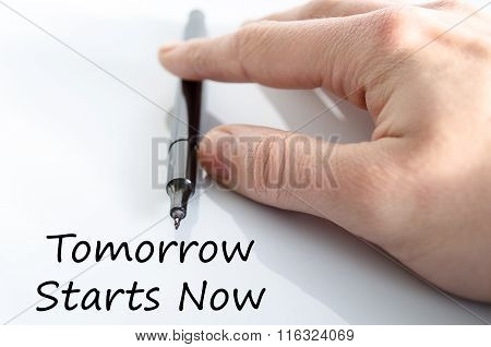 Tomorrow Starts Now Text Concept