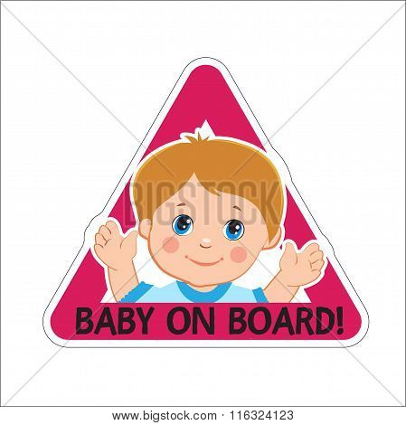 Baby Boy On Board. Vector Illustration. Baby On Board. Baby On Board Sign. Car Sign. Boy On Board Sticker. Baby On Board Sticker. Warning Sign. Baby On Board Decal. Baby On Board Magnet.