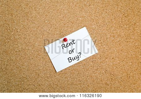 Rent Or Buy Sticky Note Text Concept