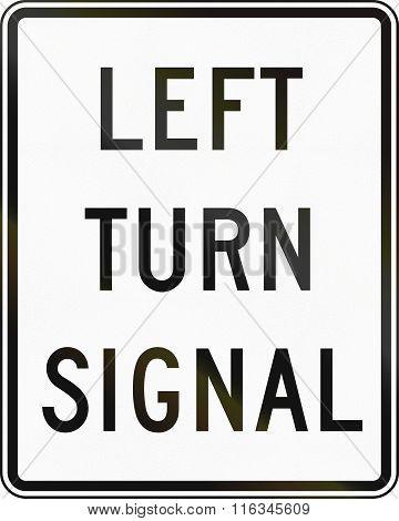 United States Mutcd Regulatory Road Sign - Left Turn Signal