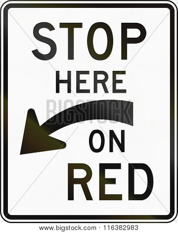 United States Mutcd Regulatory Road Sign - Stop Here On Red