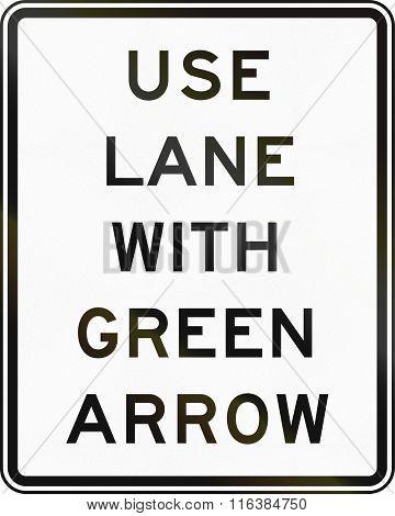 United States Mutcd Regulatory Road Sign - Use Lane With Green Arrow
