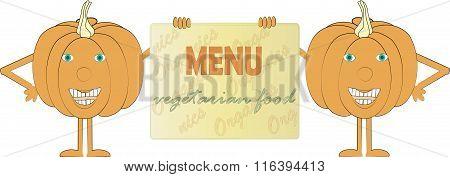 Two smiling orange pumpkin holding a sign, inscription Menu, Vegetarian food