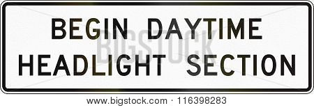 United States Mutcd Road Sign - Begin Daytime Headlight Section