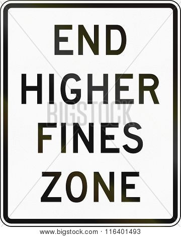 United States Mutcd Road Sign - Higher Fines Zone Ends