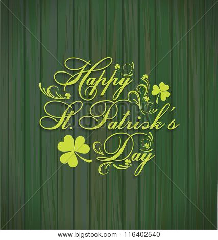 Wooden background with St. Patrick day. Saint Patrick's Day Typographic Background