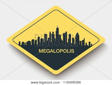 sign city and megalopolis.