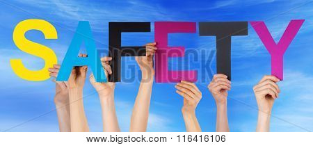 Many People Hands Holding Colorful Straight Word Safety Blue Sky