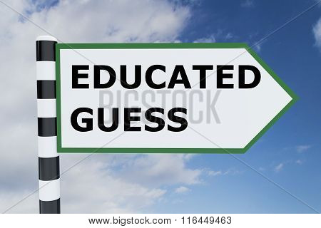 Educated Guess Concept