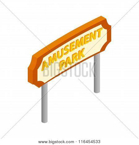 Amusement park road sign isometric 3d icon