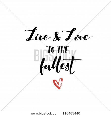 Live And Love To The Fullest Card.