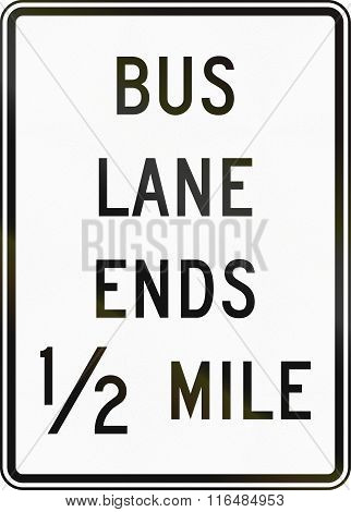 United States Mutcd Road Sign - Bus Lane Ends