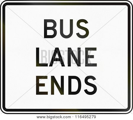 United States Mutcd Regulatory Road Sign - Bus Lane Ends