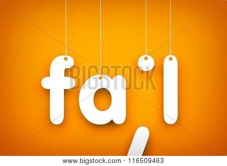 Fail - word hanging on the ropes