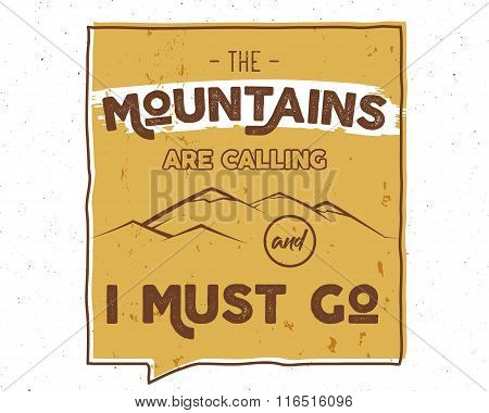 Outdoor inspiration lettering. Motivation mountain brochure, background quote template. Winter snowb