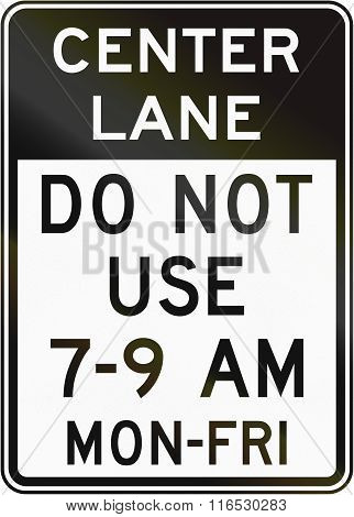 United States Mutcd Regulatory Road Sign - Do Not Use Center Lane
